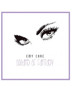 EMY CARE - DREAMS OF FANTASY - CD