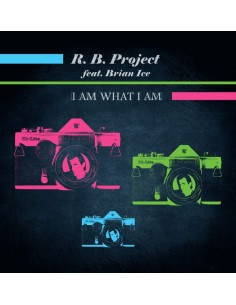 R.B.PROJECT FEAT. BRIAN ICE - I AM WHAT I AM - VINYL