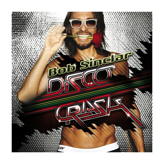 BOB SINCLAR-DISCO CRASH