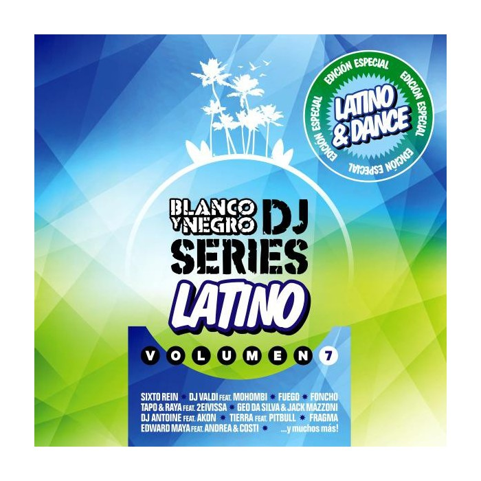 BLANCO Y NEGRO DJ SERIES LATIN EDITION Vol.7