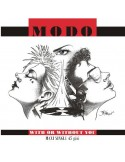 MODO - WITH OR WITHOUT YOU - VINYL