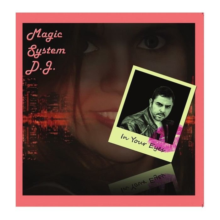 MAGIC SYSTEM D.J. - IN YOUR EYES - VINYL