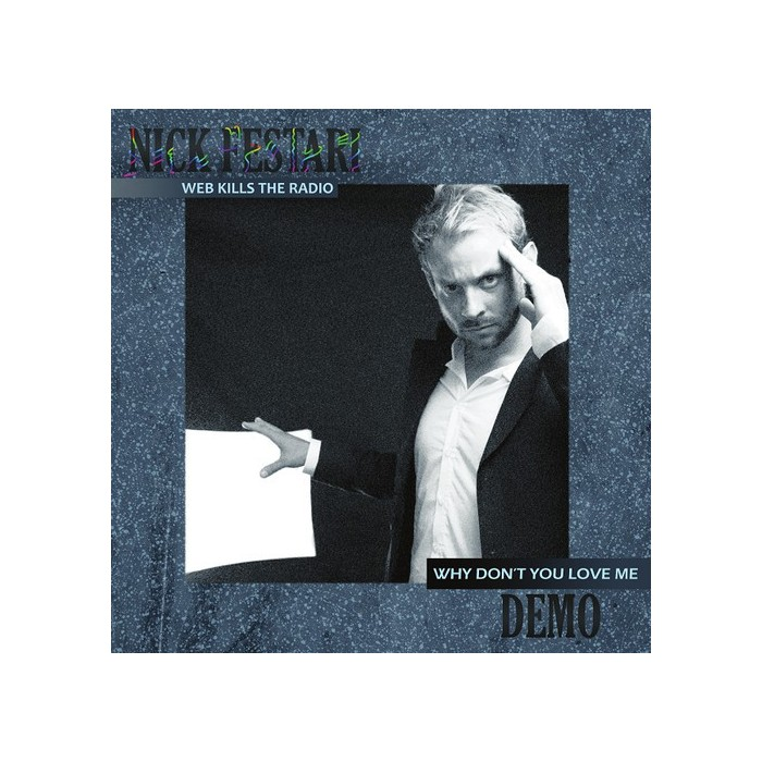 NICK FESTARI / DEMO - WEB KILLS THE RADIO - VINYL