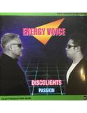 ENERGY VOICE - DISCOLIGHTS / PASSION - VINYL