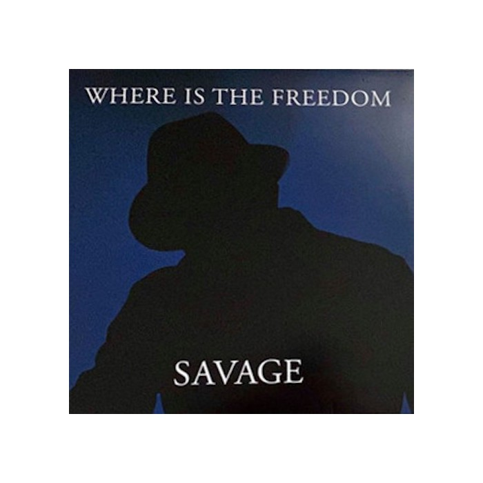 SAVAGE - WHERE IS THE FREEDOM (BLUE VINYL)