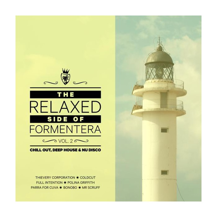 THE RELAXED SIDE OF FORMENTERA Vol.2