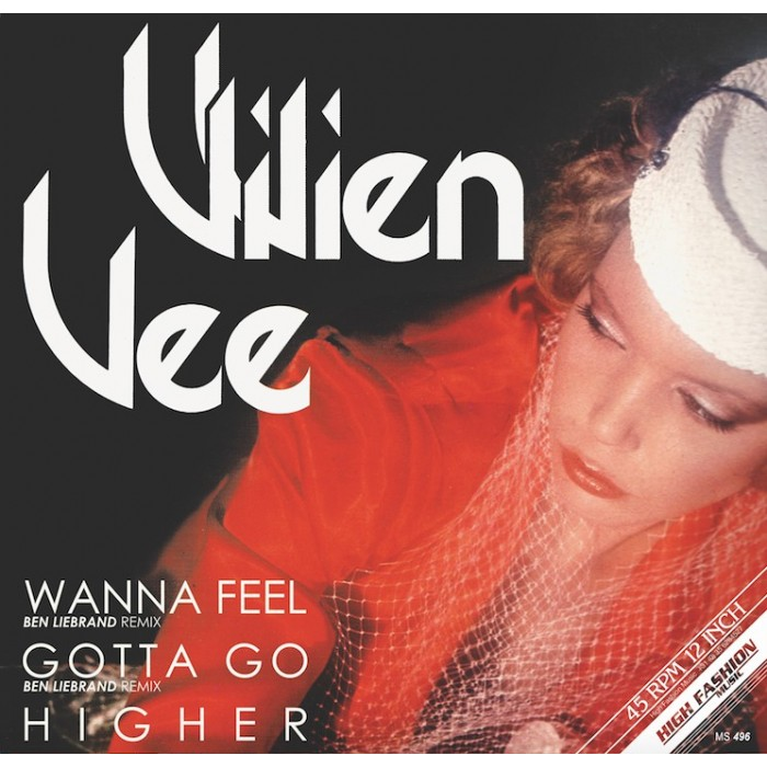 VIVIEN VEE -  WANNA FEEL / GOTTA GO / HIGHER (VINYL)