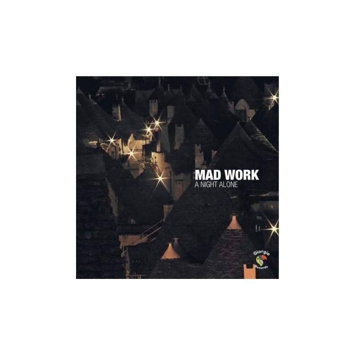 MAD WORK - A NIGHT ALONE (VINYL)