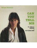 BRIAN DALMINI - CAN YOU TELL ME (VINYL)