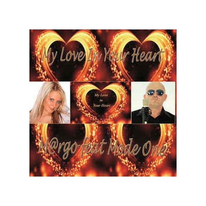 MARGO Feat. MODE-ONE - MY LOVE IN YOUR HEART (VINYL)