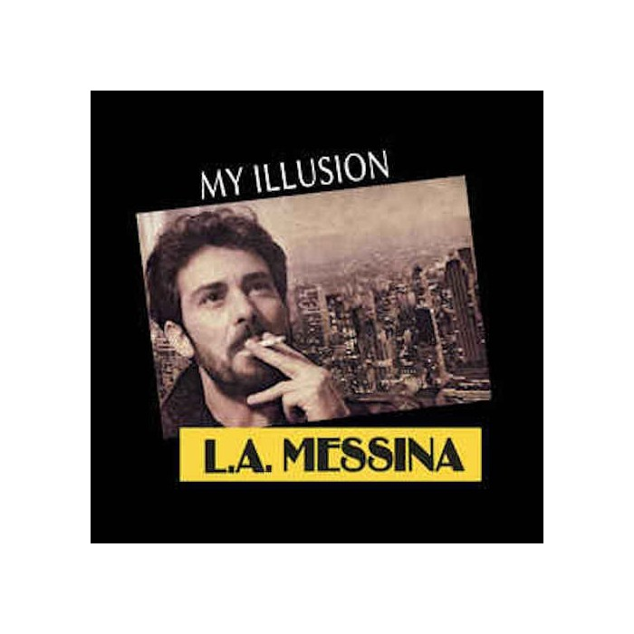 L.A. MESSINA - MY ILLUSION (VINYL)
