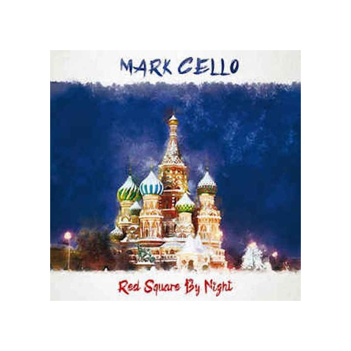 MARK CELLO - RED SQUARE BY NIGHT (VINYL)