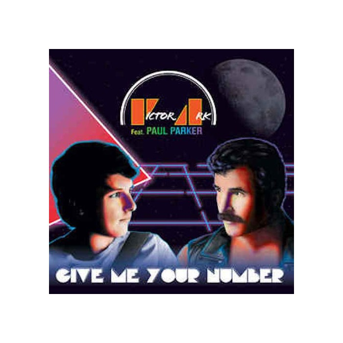 VICTOR ARK feat. PAUL PARKER - GIVE ME YOUR NUMBER (VINYL)