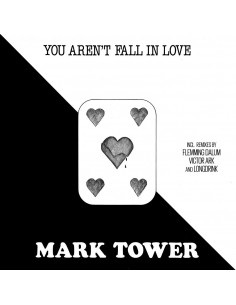 MARK TOWER - YOU AREN'T FALL IN LOVE (VINYL)