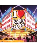 "I LOVE BOBBY ""O"" Vol.1"