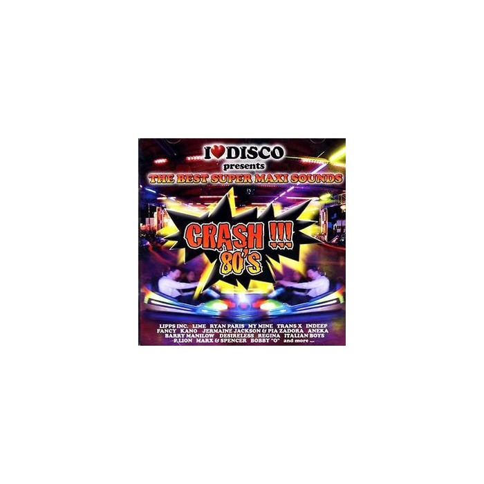 I LOVE DISCO CRASH 80'S