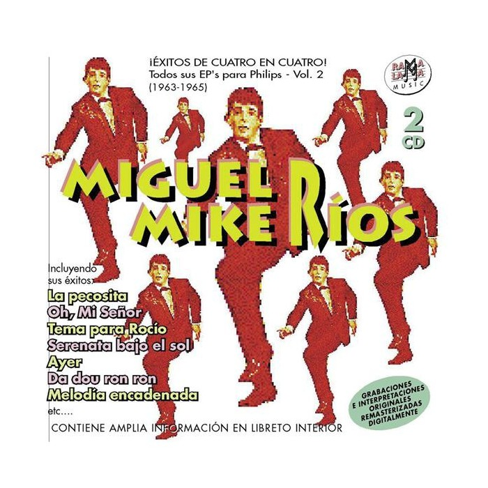 "MIGUEL ""MIKE "" RIOS - TODOS SUS EP'S PARA PHILIPS VOL.2 (1963-1965)"